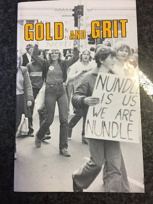 Gold and Grit, A history of Nundle Shire Council by Ian Lobsey