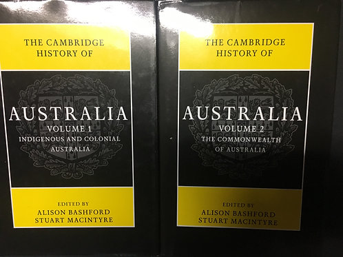 The Cambridge History of Australia, ed. Bashford & MacIntyre
