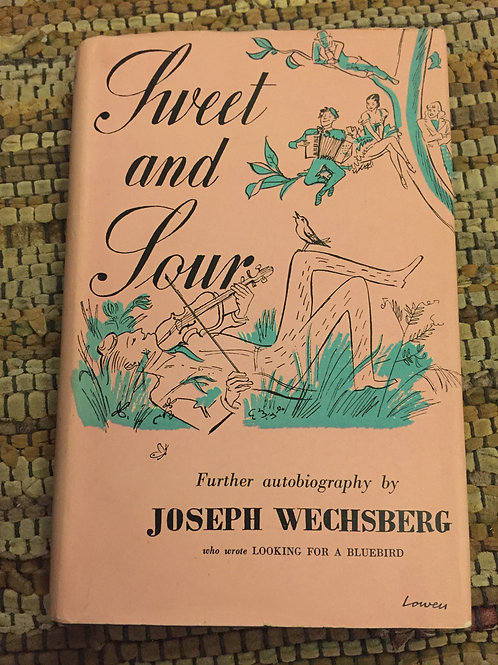 Sweet and Sour by Joseph Wechsberg