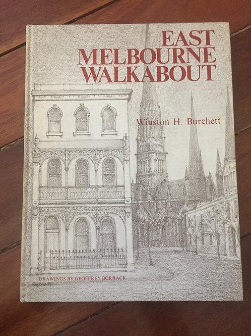 East Melbourne Walkabout by Winston H. Burchett