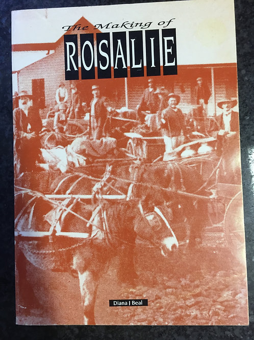 The Making of Rosalie by Diana J. Beal