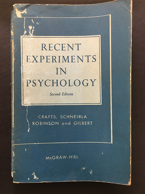 Recent Experiments in Psychology, by Crafts, Schneirla, Robinson & Gilbert