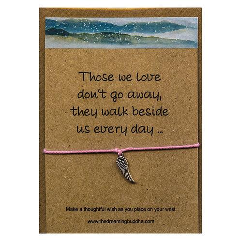 "Bracelet - ""Those we love don't go away"""