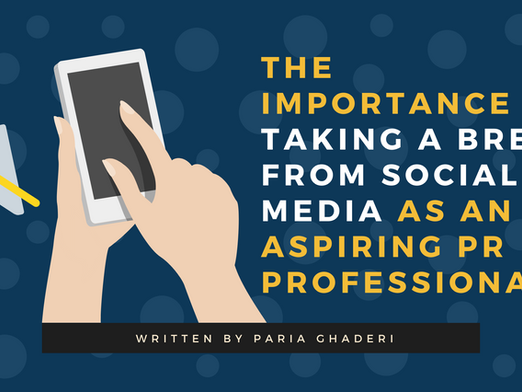 The Importance of Taking a Break from Social Media as an Aspiring PR Professional