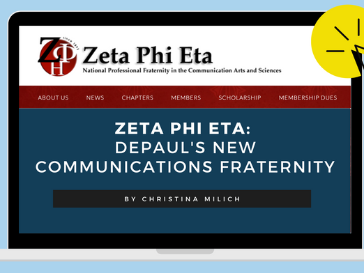 Zeta Phi Eta: DePaul's New Communications Fraternity is Elevating Opportunities to Stay Connected