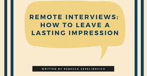 Remote Interviews: How to Leave a Lasting Impression