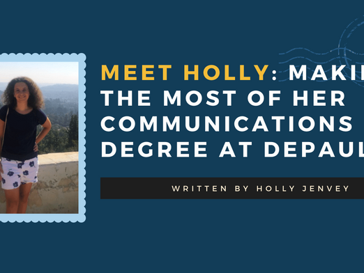 Meet Holly: Making the Most of Her Communications Degree at DePaul