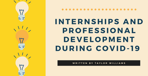 Internships and Professional Development During Covid-19