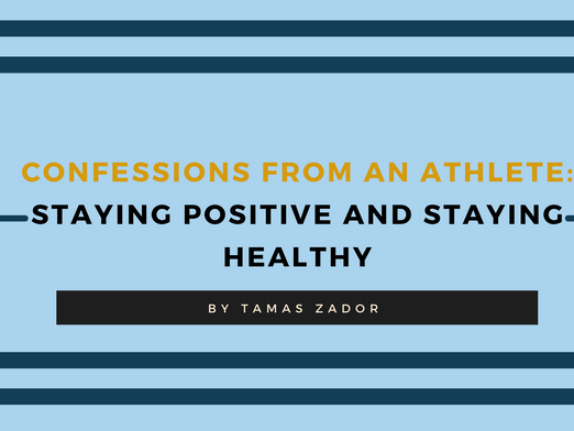Confessions from an Athlete: Staying Active and Staying Healthy