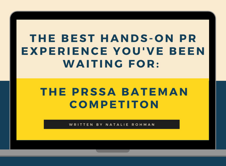 The Best Hands-On PR Experience You've Been Waiting for: The PRSSA Bateman Competition