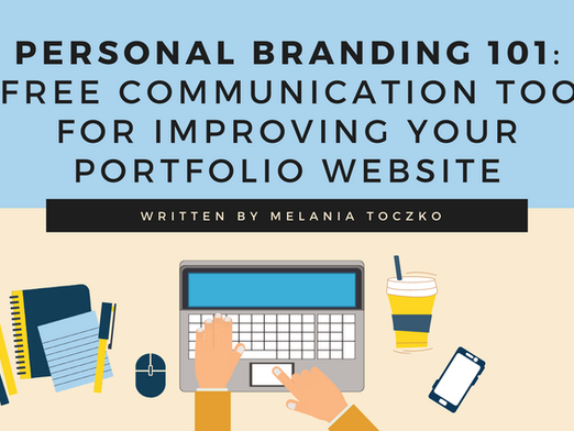 Personal Branding 101: 4 Free Communication Tools for Improving your Portfolio Website