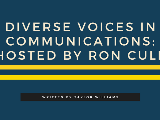 Diverse Voices in Communications Hosted by Ron Culp