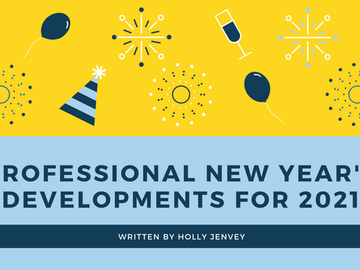 PRofessional New Year's Developments for 2021