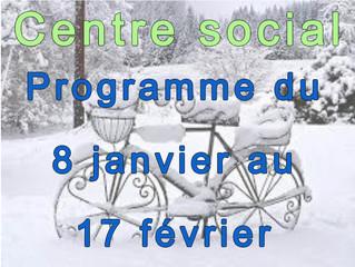 Centre Social - le programme janvier/février