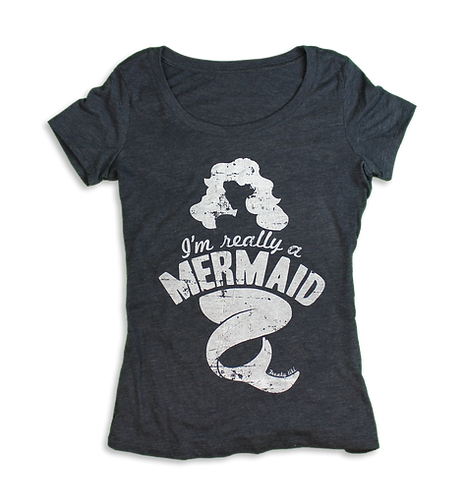 I'm Really A Mermaid Tri-Blend
