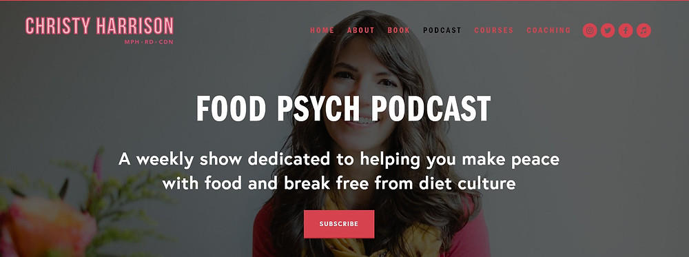 Christy Harrison, Food Psych, podcast, intuitive eating, body image, disordered eating, eating disorder, diet culture