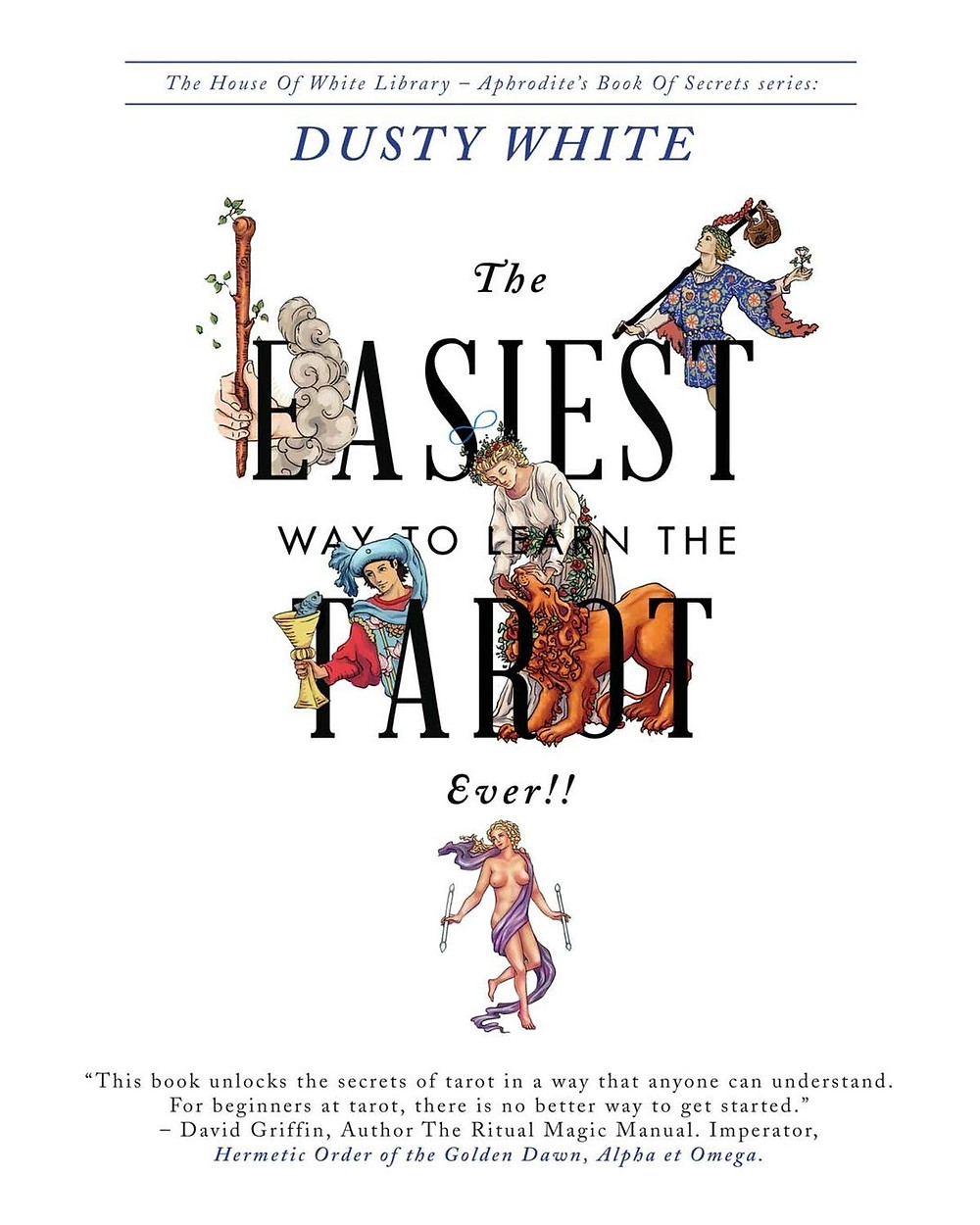 Front cover of Dusty White's book 'The Easiest Way to Learn the Tarot Ever!'