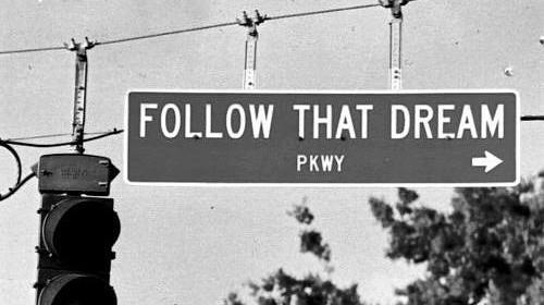 ללכת אחרי החלום