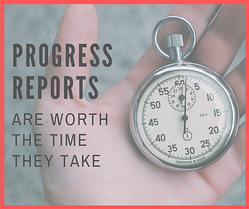 Progress Reports are worth your time.png