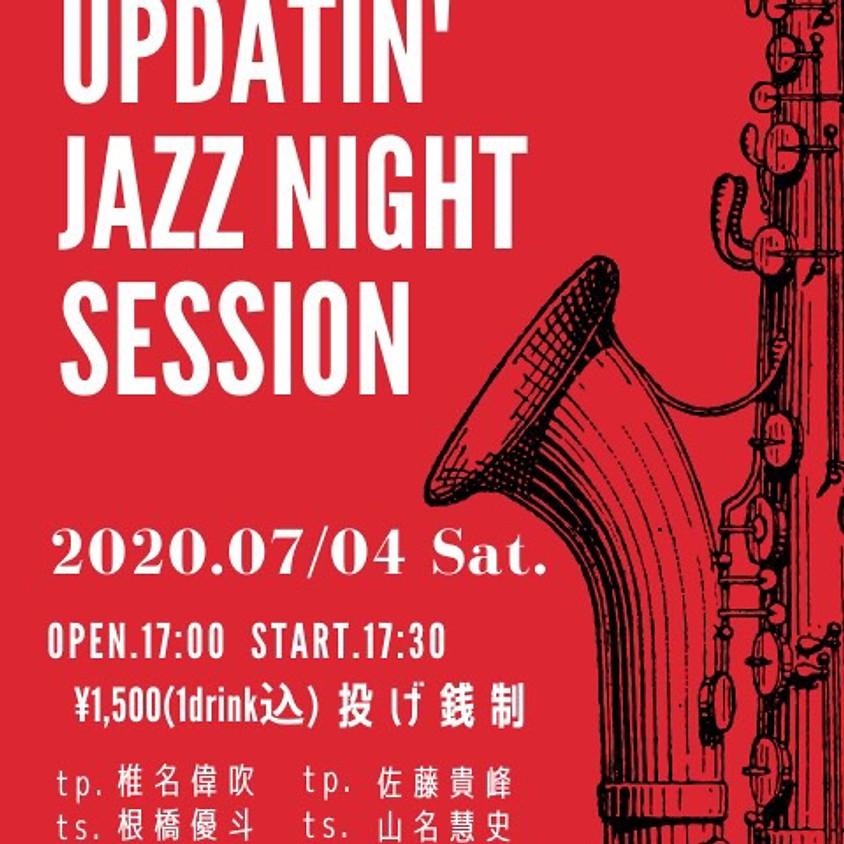 【Updatin' Jazz Night Session】