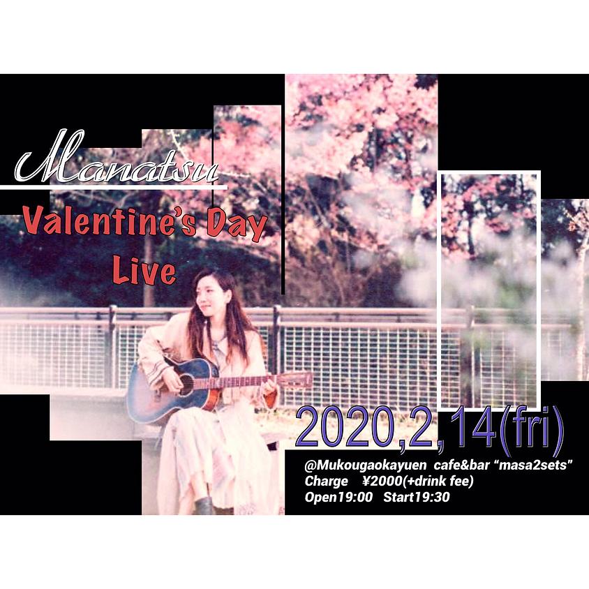 Manatsu  Valentine's Day Live