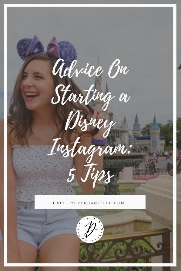Disney Instagram, Disney Blogger, Disney Insta, DCP, Disney College Program, Happily Ever Danielle, Tips on Starting a Disney Instagram, Walt Disney World, Disney Parks, Magic Kingdom, Cinderella Castle