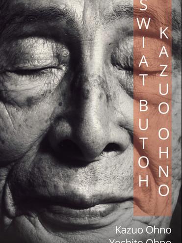 """Świat Butoh Kazuo Ohno"""
