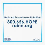 800-656-4673   Sexual Assault Hotline