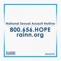 Sexual Assault Hotline  800-656-4673
