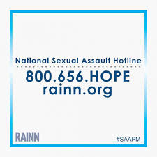 800-656-4673   Sexual Assault Hotline