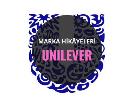 Unilever / Marka Hikâyeleri