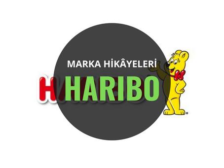 Haribo/ Marka Hikâyeleri