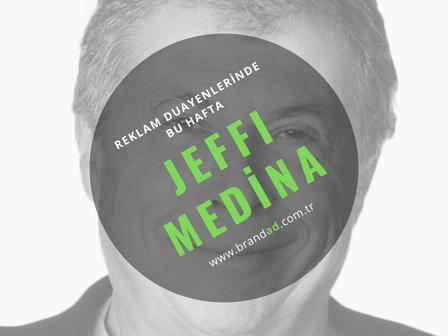 Jeffi Medina / Reklam Duayenleri
