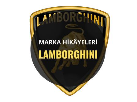 Lamborghini/ Marka Hikâyeleri