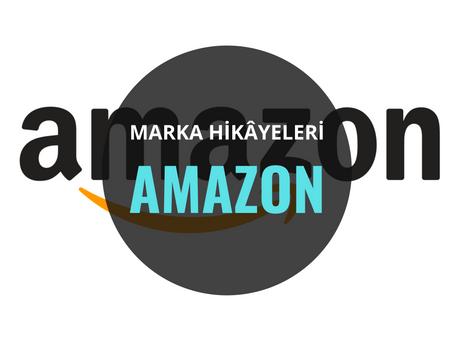 Amazon / Marka Hikâyeleri