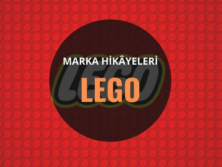 Lego / Marka Hikâyeleri