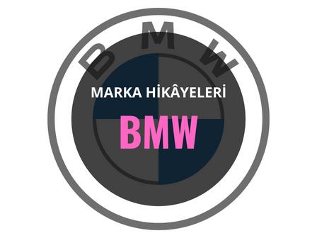BMW / Marka Hikâyeleri