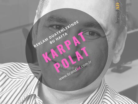 Karpat Polat / Reklam Duayenleri