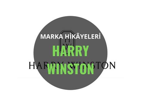 Harry Winston / Marka Hikâyeleri
