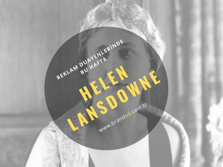 Helen Bayless Lansdowne / Reklam Duayenleri