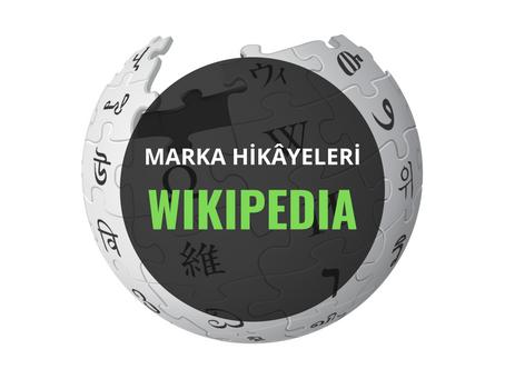 Wikipedia / Marka Hikâyeleri