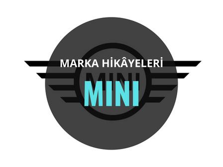 Mini / Marka Hikâyeleri