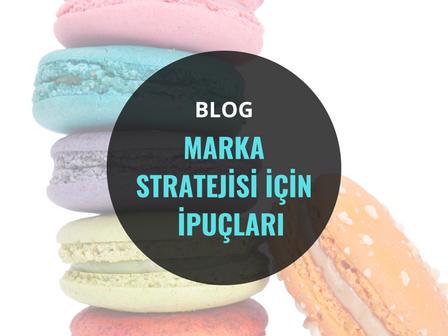 Marka Stratejisi İçin İpuçları