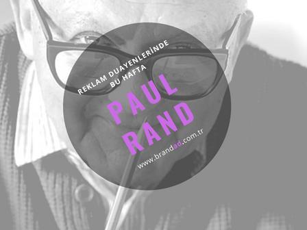 Paul Rand / Reklam Duayenleri