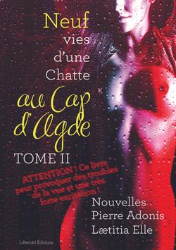 9 Vies d'une Chatte au Cap d'Agde, des livres coquins pour libertines et libertins ! Une plongée au