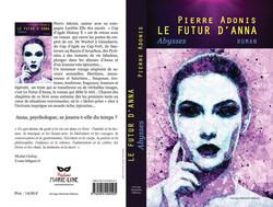 Le futur d'Anna Abysses, l'un des romans de l'auteur libertin Pierre Adonis