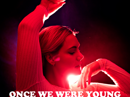 """Once We Were Young"" OUT NOW!"
