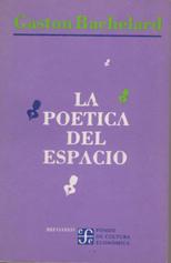 La Poética del Espacio.