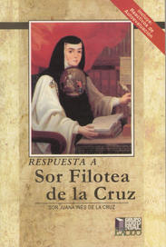 Respuesta a Sor Filotea de la Cruz.