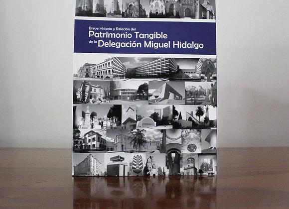 Patrimonio Tangible de laDelegación Miguel Hidalgo.